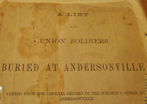 List of the Union soldiers buried at Andersonville, GA courtesy Thomaston Historical Society