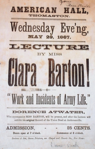 Poster advertising a speech given by Clara Barton and Dorence Atwater in Thomaston, CT in 1867. Courtesy of Chris Foard